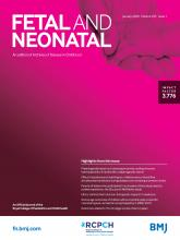 Archives of Disease in Childhood - Fetal and Neonatal Edition: 105 (1)