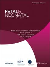 Archives of Disease in Childhood - Fetal and Neonatal Edition: 97 (Suppl 1)